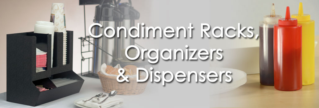 Condiment Racks, Organizers & Dispensers