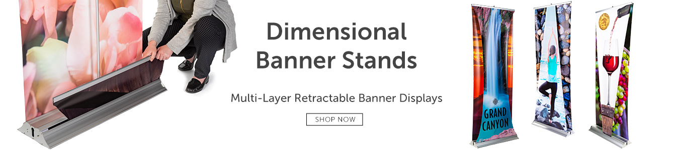 Multi-layer dimensional banner stands will set you apart from the competition at the next trade show!