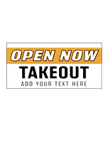 Open for take out banner sign printed on weather proof vinyl