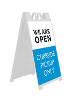 We are open curbside sign