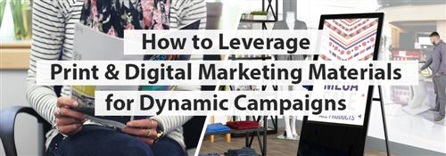 Integrating Print and Digital Marketing Campaigns