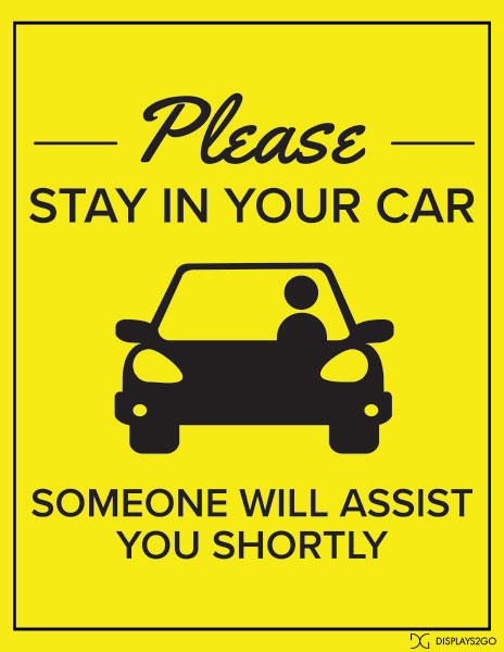 Please stay in your car printable sign