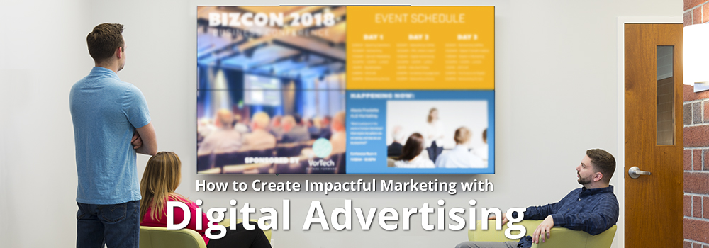 Create a Positive Impact with Digital Advertising Fixtures
