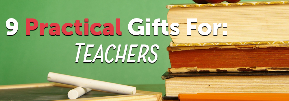 9 practical gifts for teachers