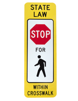 State Law Crosswalk Sign, Aluminum