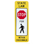State Law Crosswalk Sign, Red