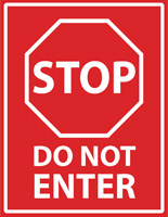 Do not enter workplace safety decal with pre-printed graphics
