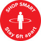 "Attention-grabbing physical distancing ""shop smart"" floor decal"