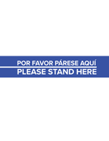 "Pre-printed removable 4"" x 24"" bilingual ""Please Stand Here"" floor decal"