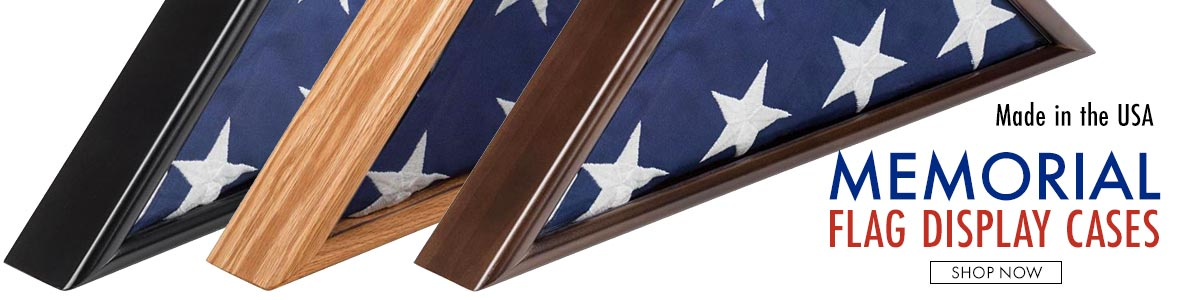 Honor a loved one who served in the military with flag display cases made in the USA