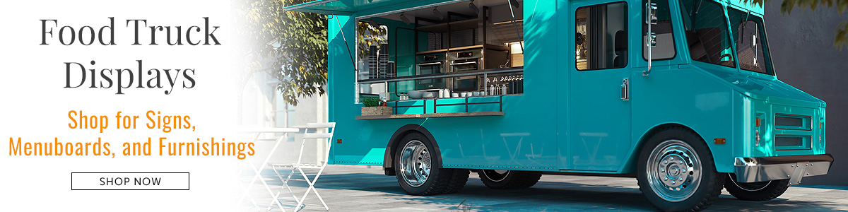 Browse sign holders, write-on boards, tables, and more for all your food truck display needs