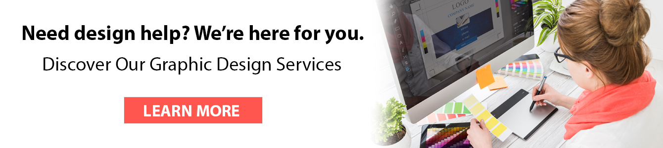 Need help with your logo or artwork? Use Displays2go's design services.