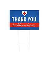 Thank you healthcare heroes printed yard sign