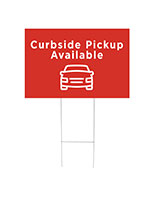 Curbside pickup available yard sign