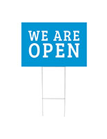 We are open yard sign