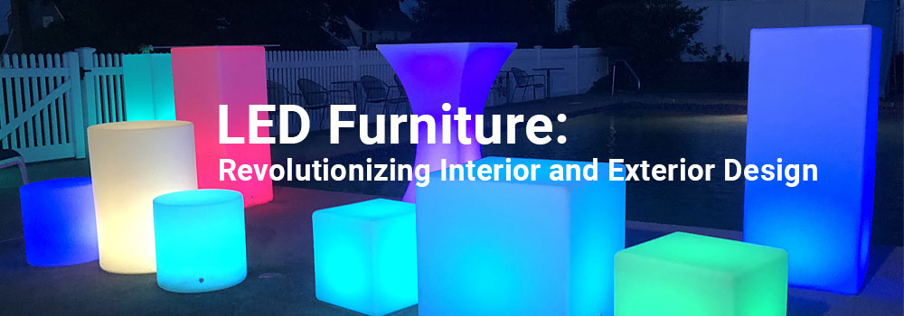 How LED Furniture has a big impact on interior and exterior design