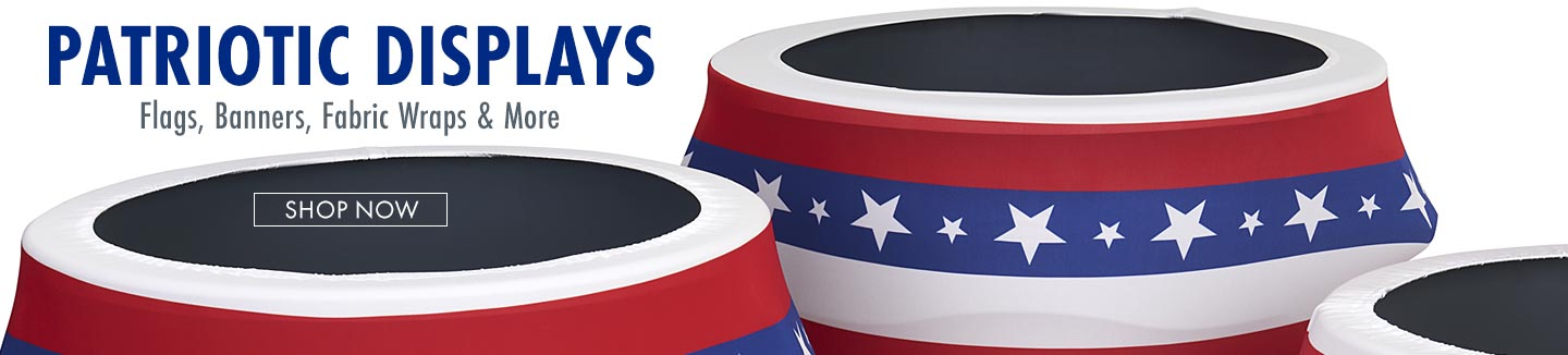 Celebrate the upcoming stars and stripes season with patriotic banners, flags, fabric wraps, and more!