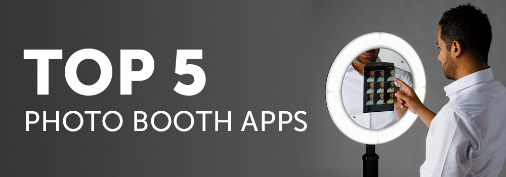 Top 5 Photo Booth Apps