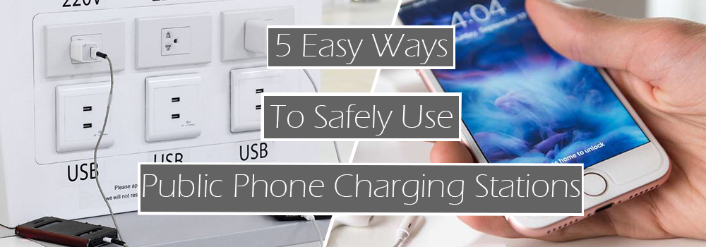 5 Ways to Saftley use Public Phone Charging Stations