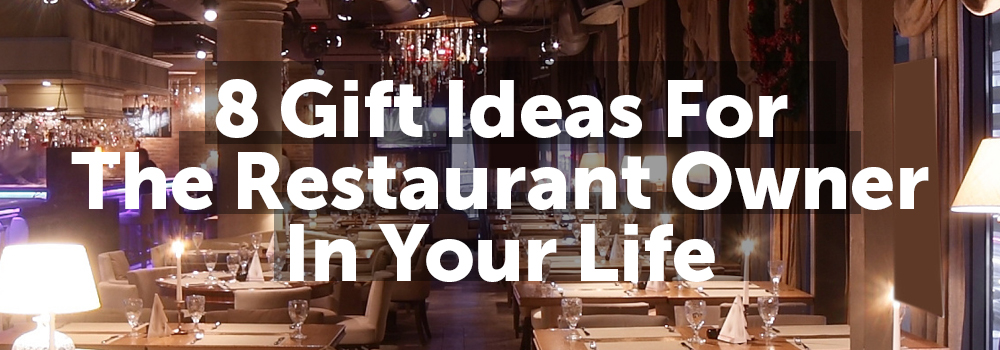 Restaurant Owner Gift Ideas