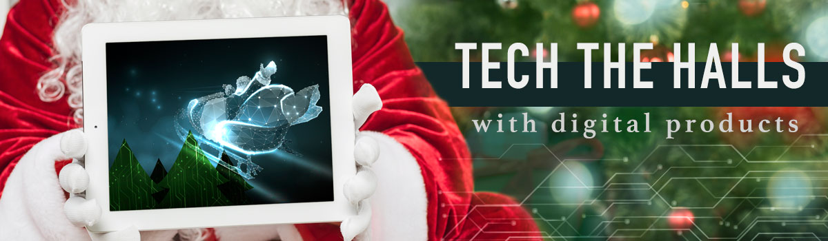 Tech the Halls with Digital Fixtures