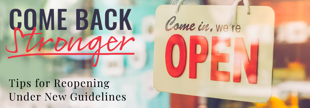 simple tips to help reopen your business
