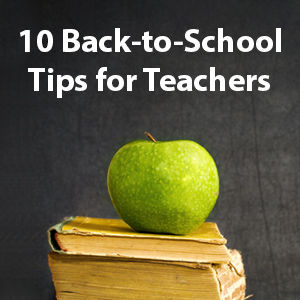 10 back to school tips for teachers