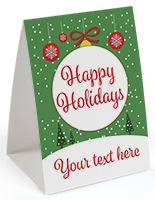Happy Holidays promotional table tent with custom text field
