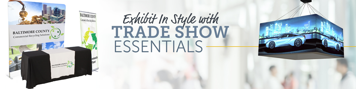 Trade Show Essentials for Your Next Event
