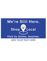 Shopping local hanging outdoor banner with grommets and pre-printed graphic