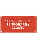 Temporarily closed vinyl banner