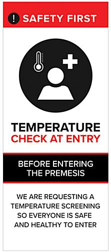 Retractable temperature check banner with durable vinyl construction