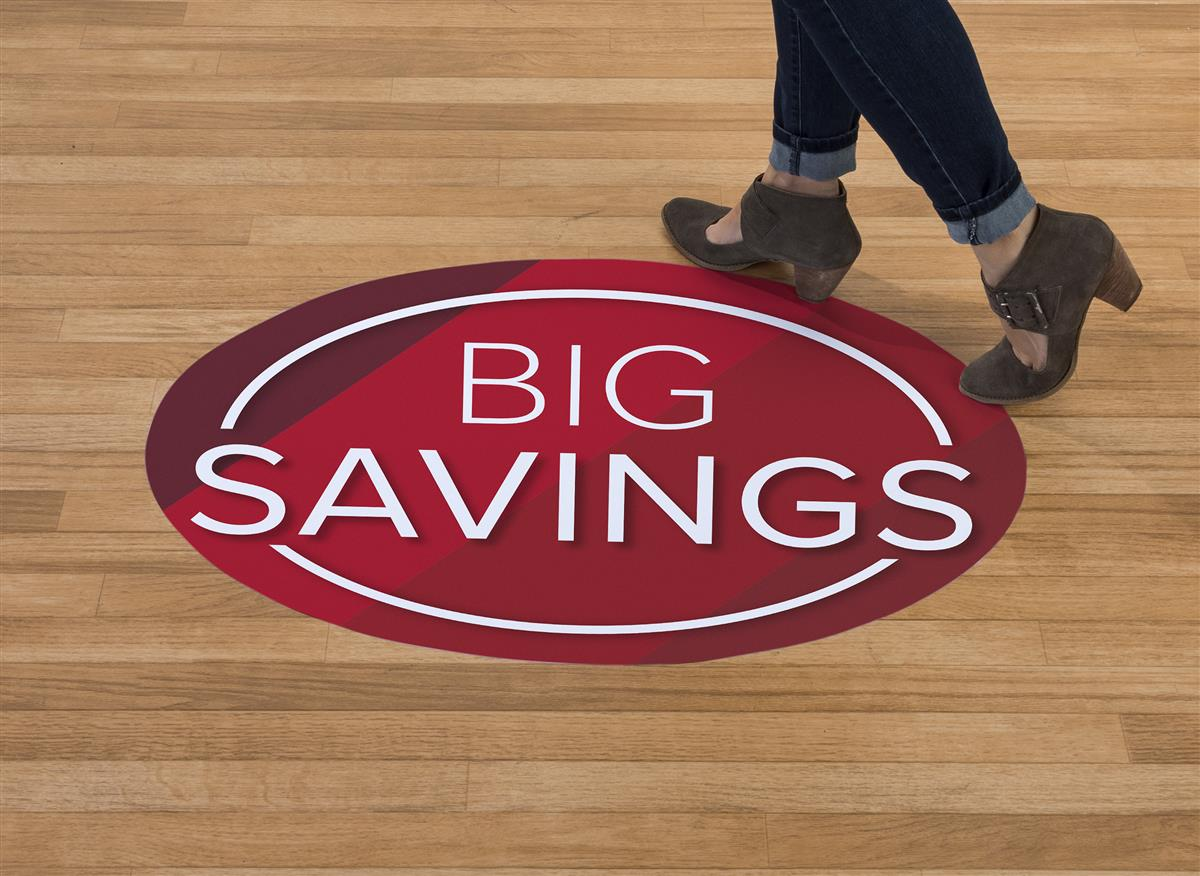 Removable Big Savings Floor Graphics For Use Indoors Amp Out