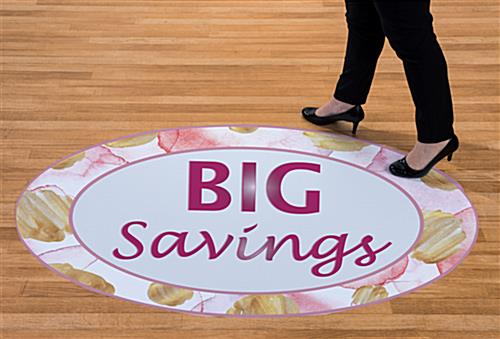 Retail savings vinyl floor signs for 1-3 months of use