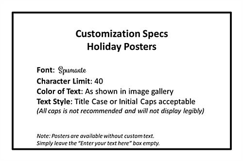 "24"" x 36"" ""Happy Holidays"" poster with custom spec limits"