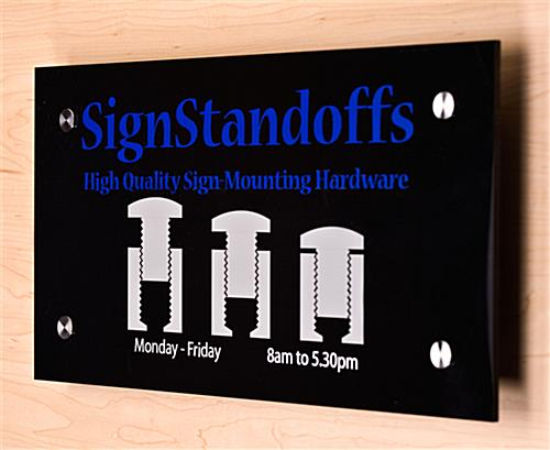 Sign Mounting Systems Come With (4) Standoff Fixtures
