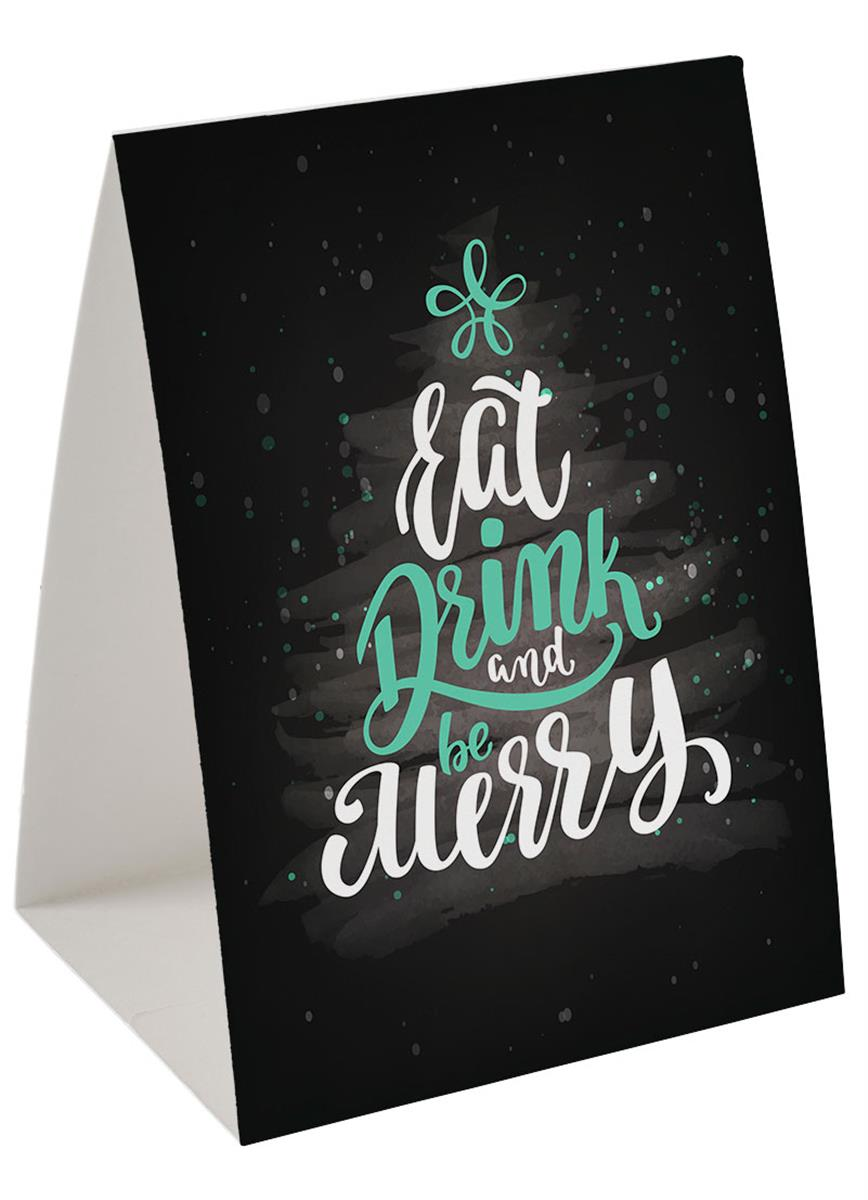 Promotional Eat Drink Be Merry Table Tent 24pt Card