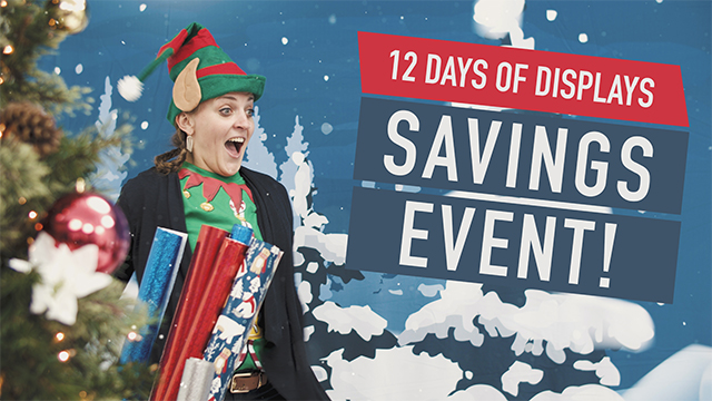 12 Days of Displays Savings Event Teaser
