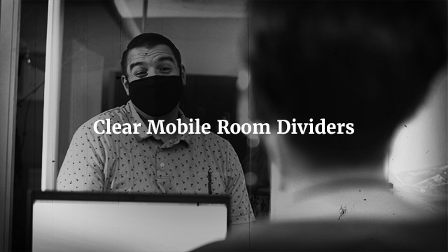 Loving Your Own Safety with Clear Mobile Room Dividers