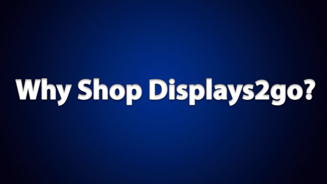Why Shop Displays2go?
